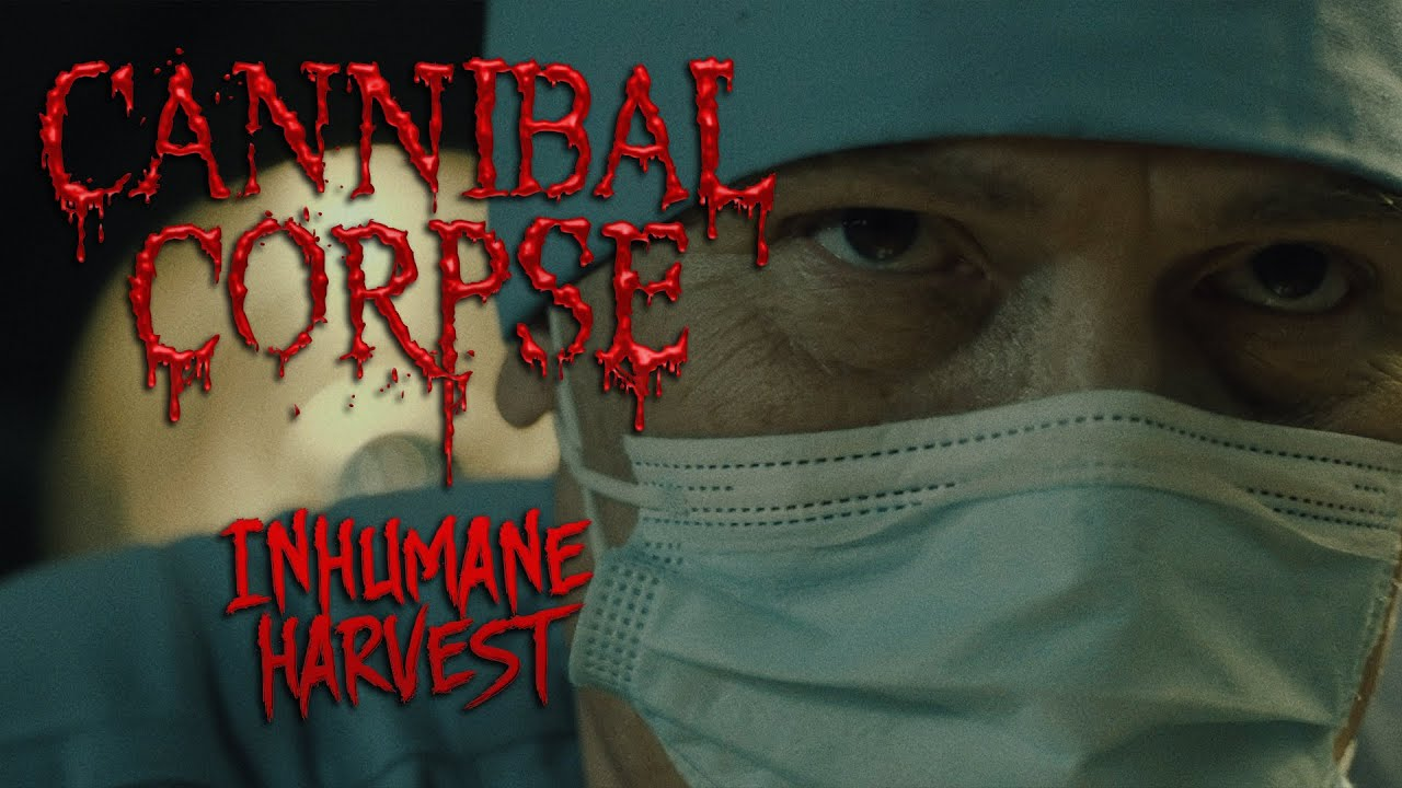 Cannibal Corpse – Inhumane Harvest (OFFICIAL VIDEO)
