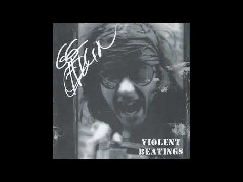 GG Allin – Violent Beatings CD (ACME Records 2001)
