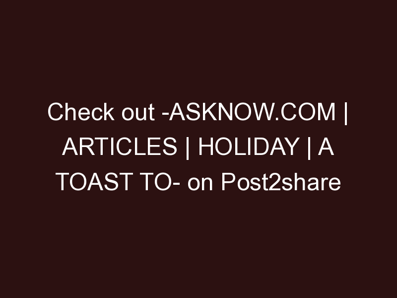 AskNow.com | Articles | Holiday | A Toast to National Tartan Day