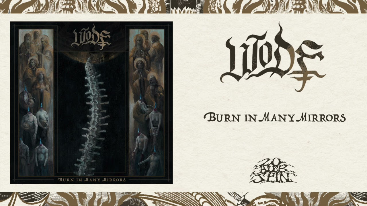 WODE – Burn In Many Mirrors (Full Album) 20 Buck Spin